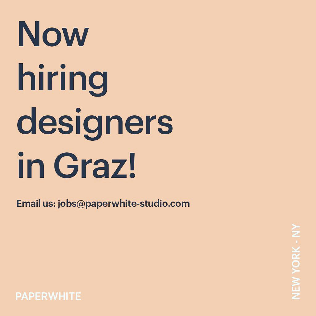 Instagram: We are looking for talented designers to join the team in GRAZ – email us at jobs@paperwhite-studio.com ! ? ??