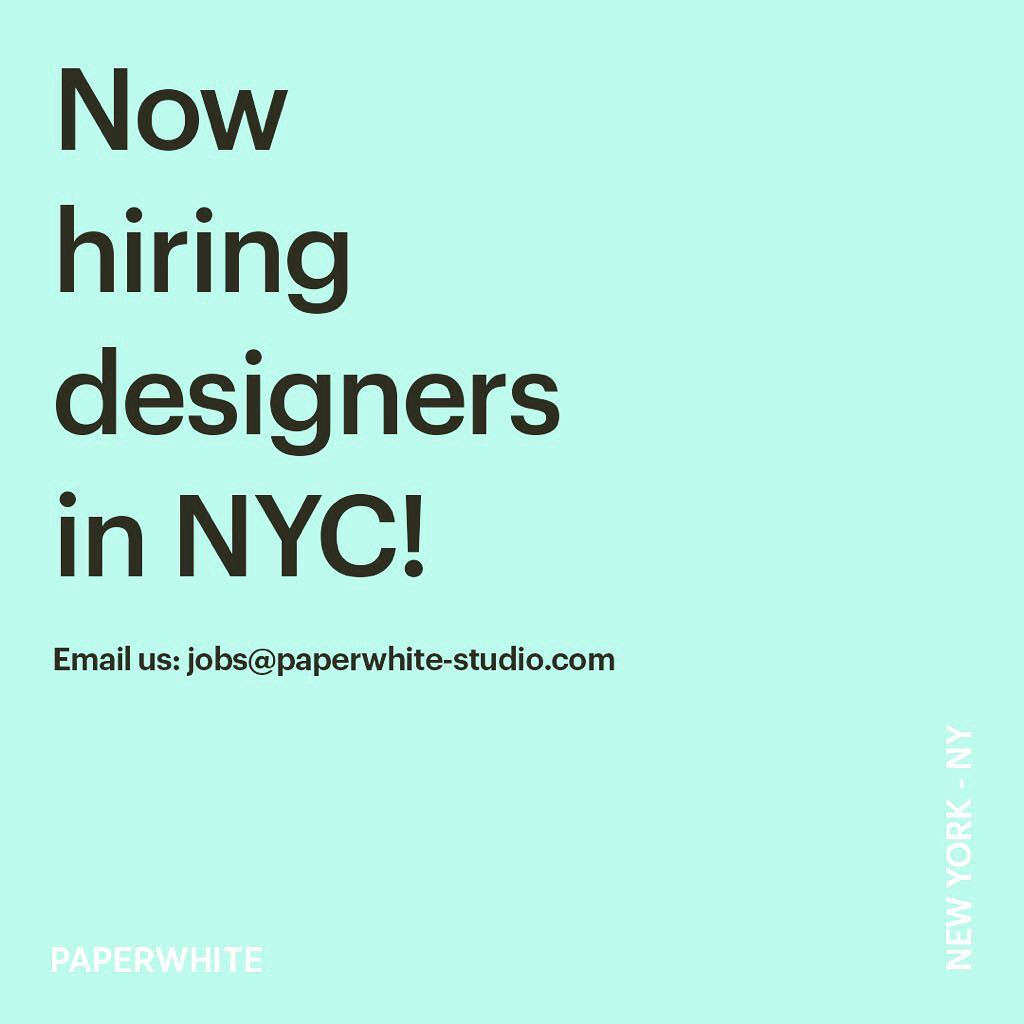 Instagram: We are looking for talented designers to join the team in NEW YORK CITY – email us at jobs@paperwhite-studio.com ! ? ??