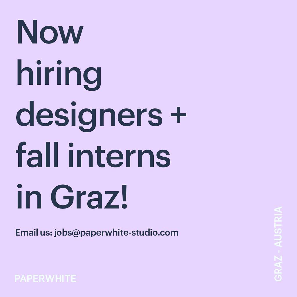 Instagram: We are looking for talented designers to join the team in GRAZ AUSTRIA – email us at jobs@paperwhite-studio.com ! ? ??